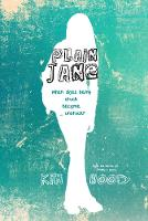 Plain Jane: When Does Being Stuck...