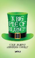 A Big Pile of Blarney
