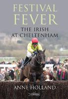 Festival Fever: The Irish at Cheltenham