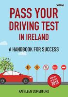 Pass Your Driving Test in Ireland: A...