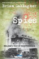 Spies: Ireland's War of Independence....