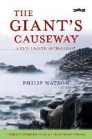 The Giant's Causeway: And the North...