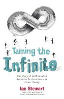 Taming the Infinite: The Story of...