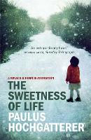 The Sweetness of Life: A Kovacs and...