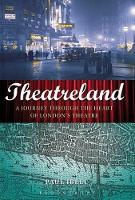 Theatreland: A Journey Through the...