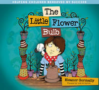 Little Flower Bulb: Helping Children...