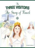 The Three Visitors: The Story of Knock