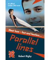 London 2012 Novel: Parallel Lines