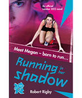 London 2012 Novel 1: Running in Her...