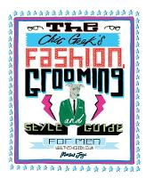 The Chic Geek's: Fashion, Grooming ...