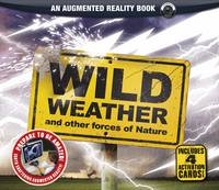 Wild Weather: and Other Forces of Nature
