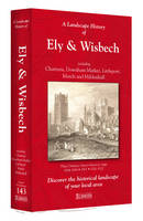 A Landscape History of Ely & Wisbech...