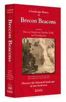 A Landscape History of Brecon Beacons...