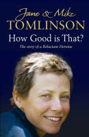 How Good is That?: The Story of a...