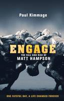 Engage: The Fall and Rise of Matt...