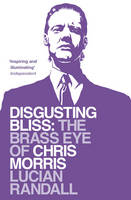 Disgusting Bliss: The Brass Eye of...