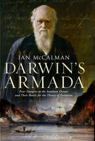 Darwin's Armada: Four Voyagers to the...