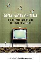 Social Work on Trial: The Colwell...