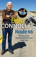 Billy Connolly's Route 66: The Big ...