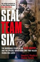 Seal Team Six: The Incredible Story ...