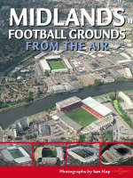 Midlands Football Grounds from the Air
