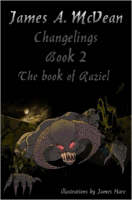 Changelings Book2 The Book of Raziel
