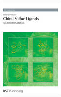 Chiral Sulfur Ligands: Asymmetric...