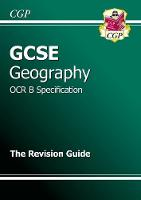 GCSE Geography OCR B Revision Guide...