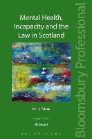 Mental Health, Incapacity and the Law...