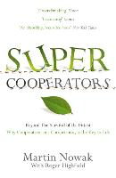 Supercooperators: Beyond the Survival...