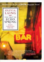 The Trip to Echo Spring: Why Writers...