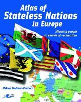 Atlas of Stateless Nations in Europe:...