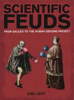 Scientific Feuds: From Galileo to the...