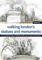 Walking London's Statues and Monuments