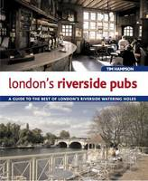 London's Riverside Pubs: A Guide to...