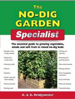 The No Dig Garden Specialist: The...