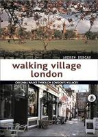 Walking Village London: Original ...