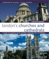 London's Churches and Cathedrals: A...
