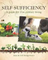 Self-sufficiency: A Guide for...