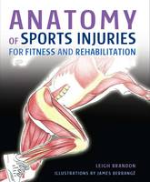 Anatomy of Sports Injuries: For...