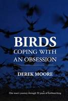Birds: Coping with an Obsession: One...
