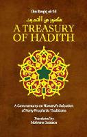 A Treasury of Hadith: A Commentary on...
