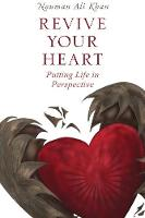 Revive Your Heart: Putting Life in...