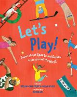 Let's Play!: Poems About Sports and...