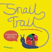 Snail Trail: In Search of a Modern...