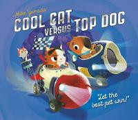 Cool Cat versus Top Dog: Who Will Win...