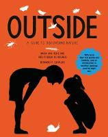 The Outside: A Guide to Discovering...