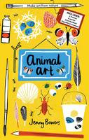 Little Collectors: Animal Art: Make...