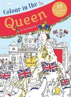 Colour in the Queen: Celebrate the...