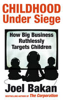 Childhood Under Siege: How Big...
